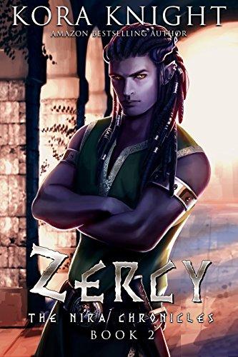 Zercy (The Nira Chronicles Book 2)
