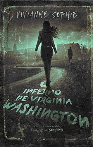 O Inferno de Virginia Washington por [Sophie, Vivianne]