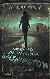 O Inferno de Virginia Washington (Portuguese Edition)