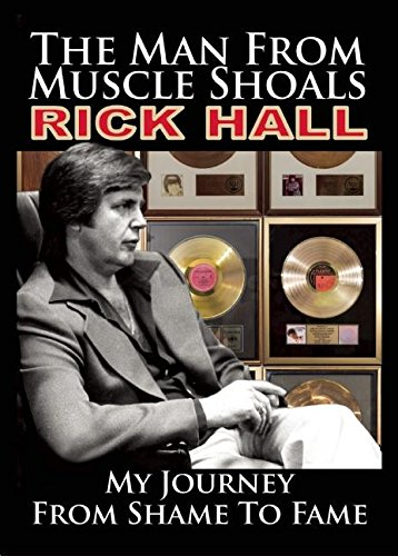 The Man from Muscle Shoals: My Journey from Shame to Fame pdf epub