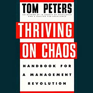 Thriving on Chaos Audiobook