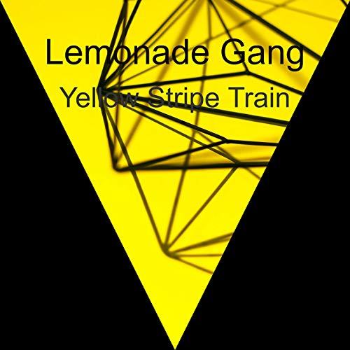 Yellow Stripe Train [Explicit]