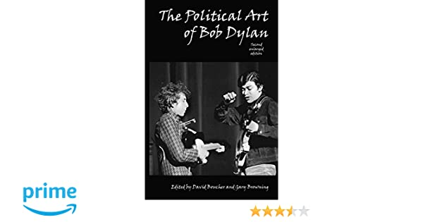 The Political Art of Bob Dylan