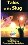 Tales of the Slug, , 1590920856