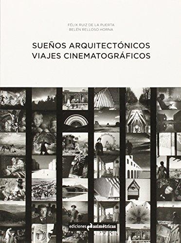 Descargar Libro Sueños Arquitectónicos De Félix Ruiz Félix Ruiz De La Puerta