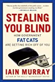 Stealing You Blind, Iain Murray, 1596981539