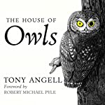 The House of Owls | Tony Angell