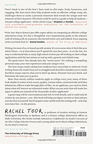 write your way in crafting an unforgettable college admissions essay chicago guides to writing editing and publishing rachel toor 9780226383897 - Unique College Essay Examples