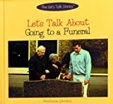 Let's Talk about Going to a Funeral (Let's Talk Library)