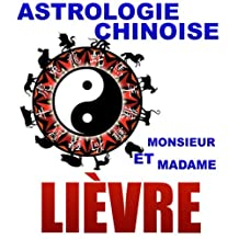 Le Lièvre (Astrologie Chinoise t. 8) (French Edition)