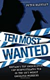 Ten Most Wanted, Peter Bleksley, 1844544060