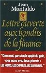 Lettre ouverte aux bandits de la finance par Montaldo
