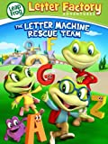 Leapfrog Letter Factory Adventures: The Letter Machine Rescue Team Image