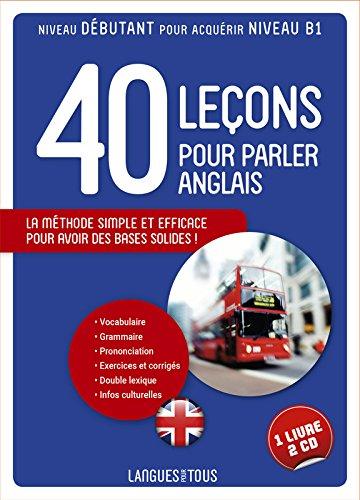 Langues pour tous: 40 lecons pour parler anglais - livre + 2 CD audio
