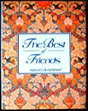 The Best of Friends, Andrews McMeel Publishing Staff and Unknown, 0836247248