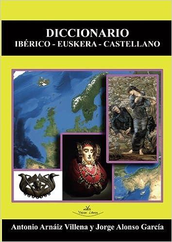 Diccionario Iberico-Euskera-Castellano: Amazon.es: Antonio ...