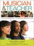 img - for Musician & Teacher: An Orientation to Music Education book / textbook / text book