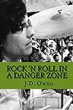 Rock 'n Roll in a Danger Zone.