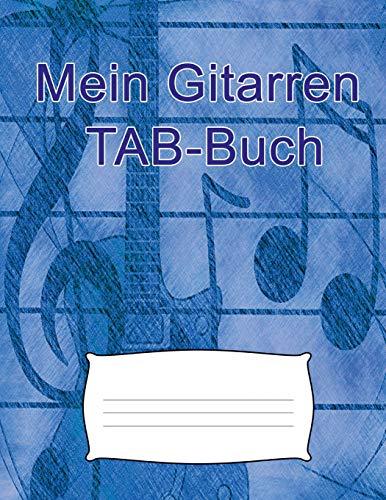 Mein Gitarren TAB-Buch Für eigene Kompositionen und Musikideen. Tabulatur-Buch für Gitarristen.100 Blatt - 200 Seiten ca. A4  [mehr, Notenblätter und] (Tapa Blanda)