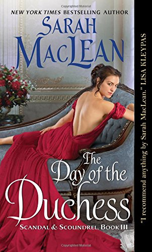 Duchess Series (The Day of the Duchess: Scandal & Scoundrel, Book III)