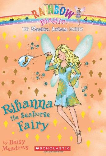 Magical Animal Fairies #4: Rihanna the Seahorse Fairy: A Rainbow Magic Book PDF