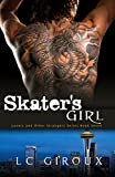 Skater's Girl (CEO Contemporary Romance) (Lovers and Other Strangers Book 7)