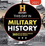 2021 History Channel This Day in Military History Boxed Calendar: 365 Days of America s Greatest Military Moments