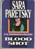 Blood Shot a V. I.Warshawski Mystery