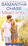 Meant for You (Montgomery Brothers Book 6)