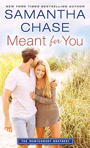 Meant for You (Montgomery Brothers Book 6) ()