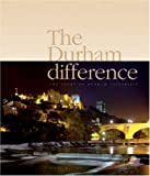 Front cover for the book The Durham Difference: The Story of Durham University by Nigel Watson