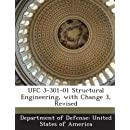 UFC 3-301-01 Structural Engineering, with Change 3, Revised