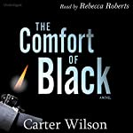 The Comfort of Black | Carter Wilson