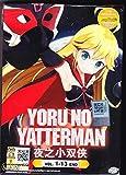 YORU NO YATTERMAN - 13 EPS / ENGLISH SUBTITLE