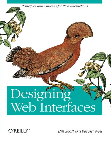 Designing Web Interfaces: Principles and Patterns for Rich Interactions by Brand: O'Reilly Media