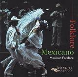 Folklore Mexicano %2F Mexican Folklore