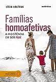 capa de Famílias homoafetivas: A insistência em ser feliz