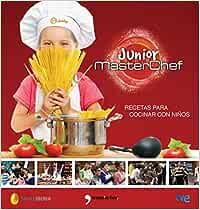 MasterChef Junior: Recetas para cocinar con niños (Fuera de Colección)