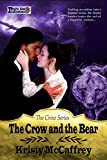 The Crow and the Bear (The Crow Series Book 2)