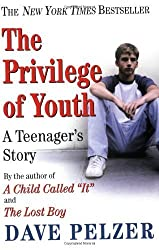(The Privilege of Youth) By Pelzer, Dave (Author) Paperback on 01-Dec-2004