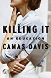 img - for Killing It: An Education book / textbook / text book