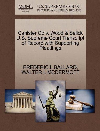 Canister Co v. Wood & Selick U.S. Supreme Court Transcript o