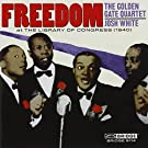 FREEDOM: The Golden Gate Quartet & Josh White at The Library of Congress (1940)