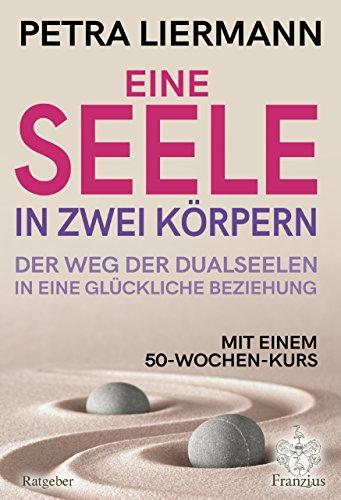 Der Weg der Seele (German Edition)