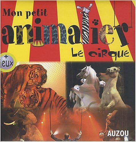 Livres Les animaux du cirque pdf