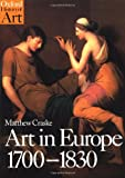 Art in Europe, 1700-1830, Matthew Craske, 0192842064