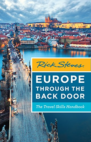 Rick Steves Europe Through The Back Door Travel Skills Handbook By
