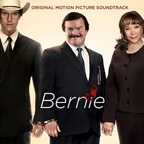 Bernie (2011) Movie Soundtrack