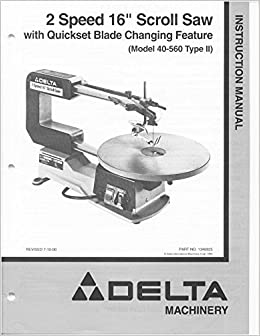 Delta 40 560 2 speed 16 scroll saw instruction manual plastic delta 40 560 2 speed 16 scroll saw instruction manual plastic comb jan 01 misc 0744881769440 amazon books keyboard keysfo Image collections