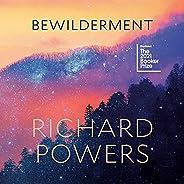 Bewilderment: A Novel